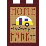 Home Is Where You Park It Burlap House Flag